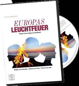 Europas Leuchtfeuer - Mutige Frauen prägen den Kontinent